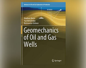 geomechanics of oil and gas wells
